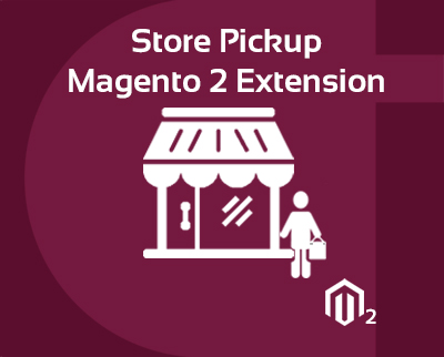 Store Pickup Magento 2 Extension