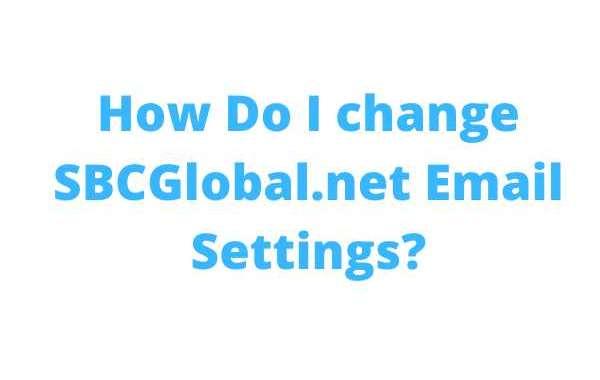 How Do I change SBCGlobal.net Email Settings?